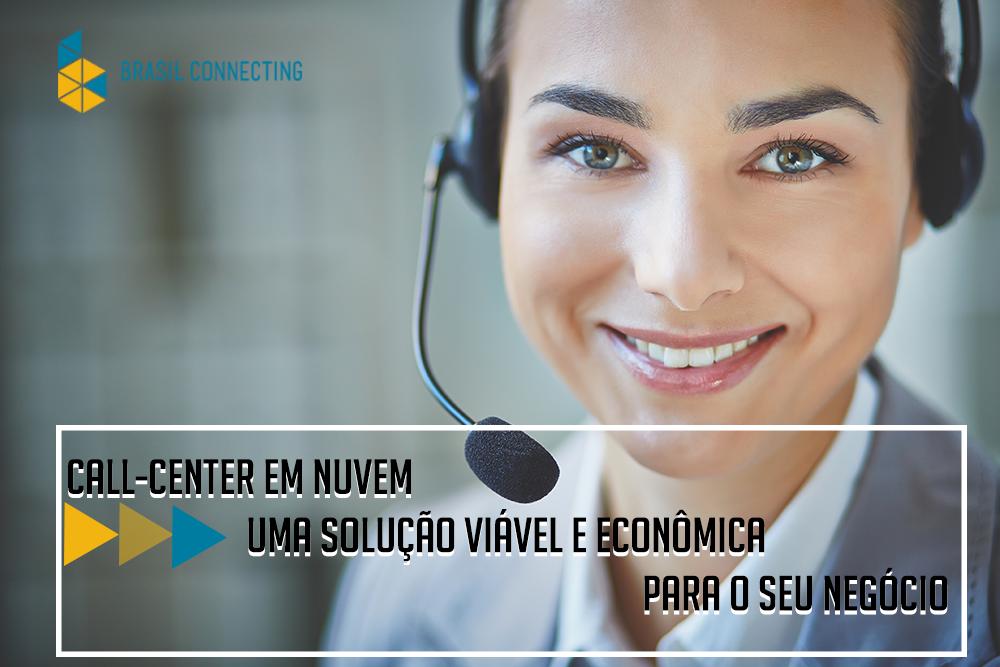 Call center em nuvem | Uma solução viável e econômica para o seu negócio