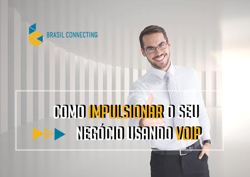 Como impulsionar o seu negócio usando Voip