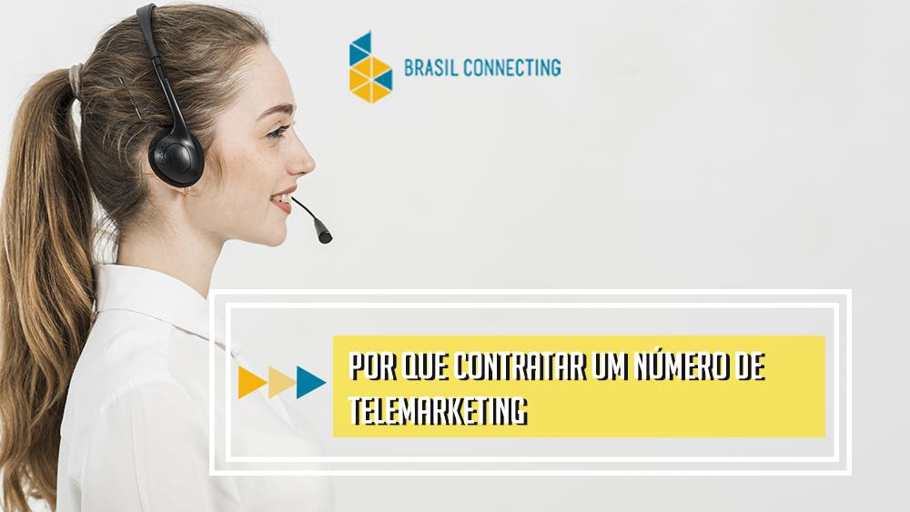 Por que contratar um número para telemarketing