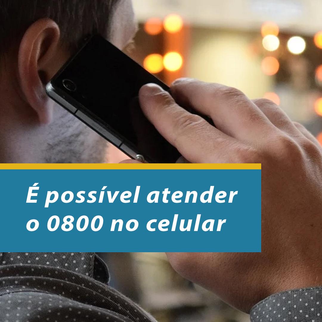 É possível usar o 0800 no celular
