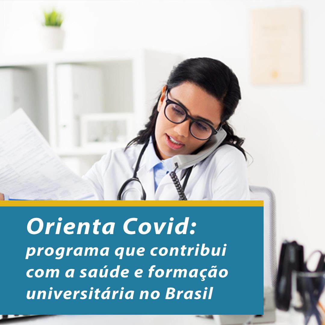 Orienta Covid: programa que contribui com saúde e formação profissional no Brasil