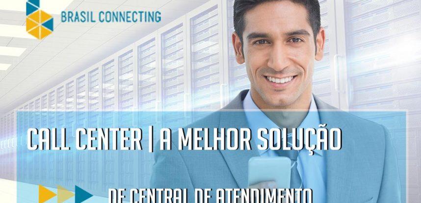 Call center | A melhor solução de central de atendimento telefônico