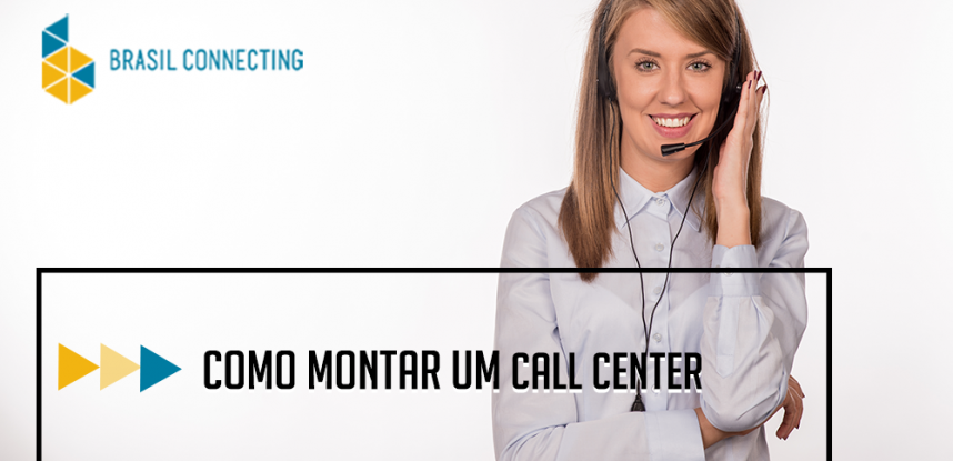 Como montar um call center