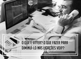 Jitter – O que é como fazer para diminuí-lo nas ligações Voip