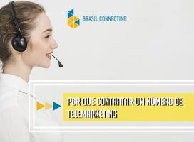 Por que contratar um número para telemarketing?