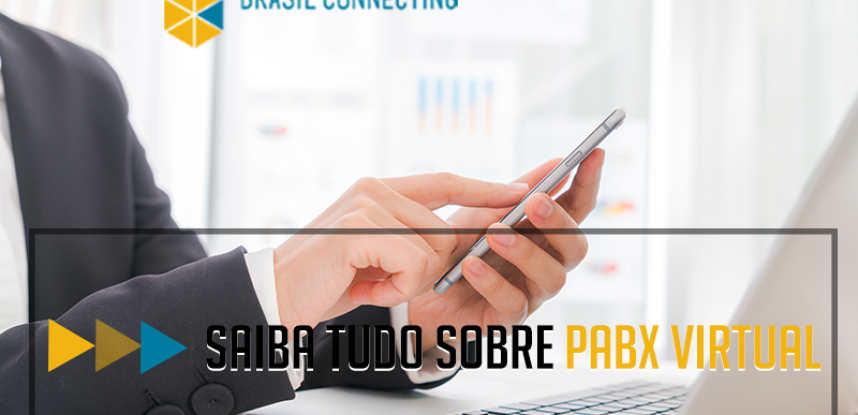 Saiba tudo sobre Pabx virtual