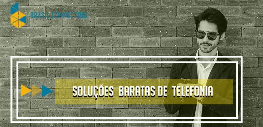 Soluções baratas de telefonia