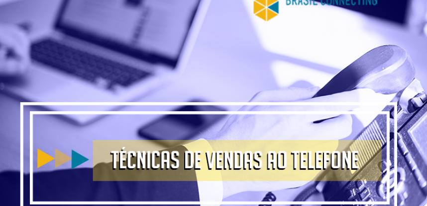 6 dicas e técnicas de vendas por telefone