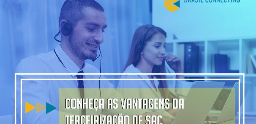 Terceirização de SAC | Quais os benefícios para o seu negócio