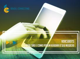 Voicebot – O que são e como podem ajudar o seu negócio