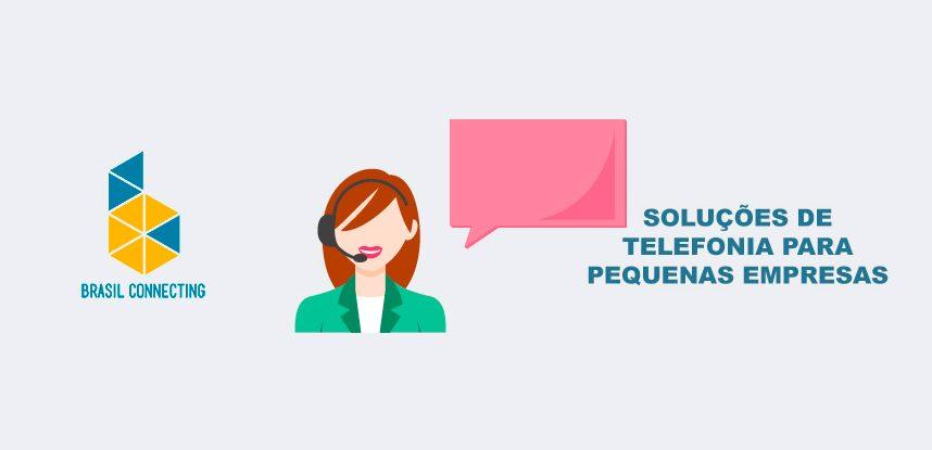 Soluções de Telefonia para Pequenas Empresas
